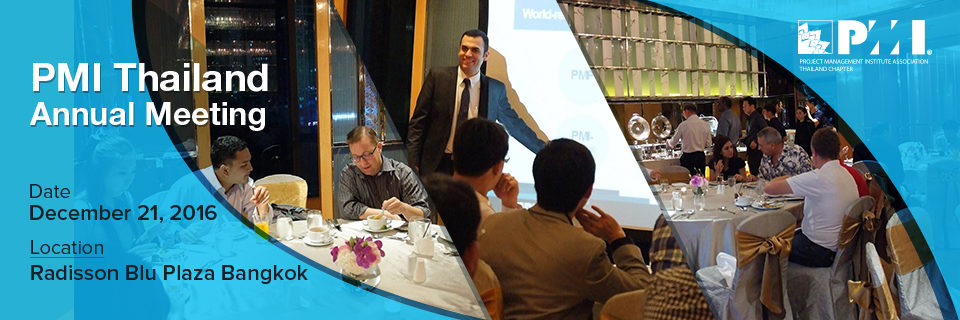 PMI Thai Annual Meeting 2016
